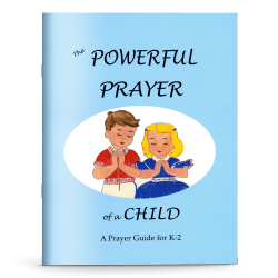 The Powerful Prayer of a Child