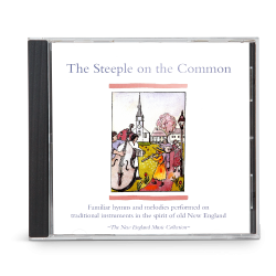 The Steeple on the Common, Vol. 1 (CD)