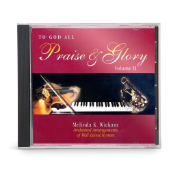To God All Praise and Glory, Vol. 2 (CD)