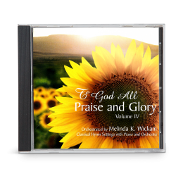 To God All Praise and Glory, Vol. 4 (CD)