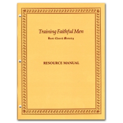 Training Faithful Men Resource Manual