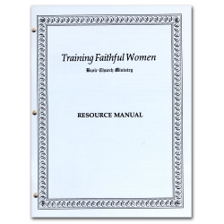 Training Faithful Women Resource Manual