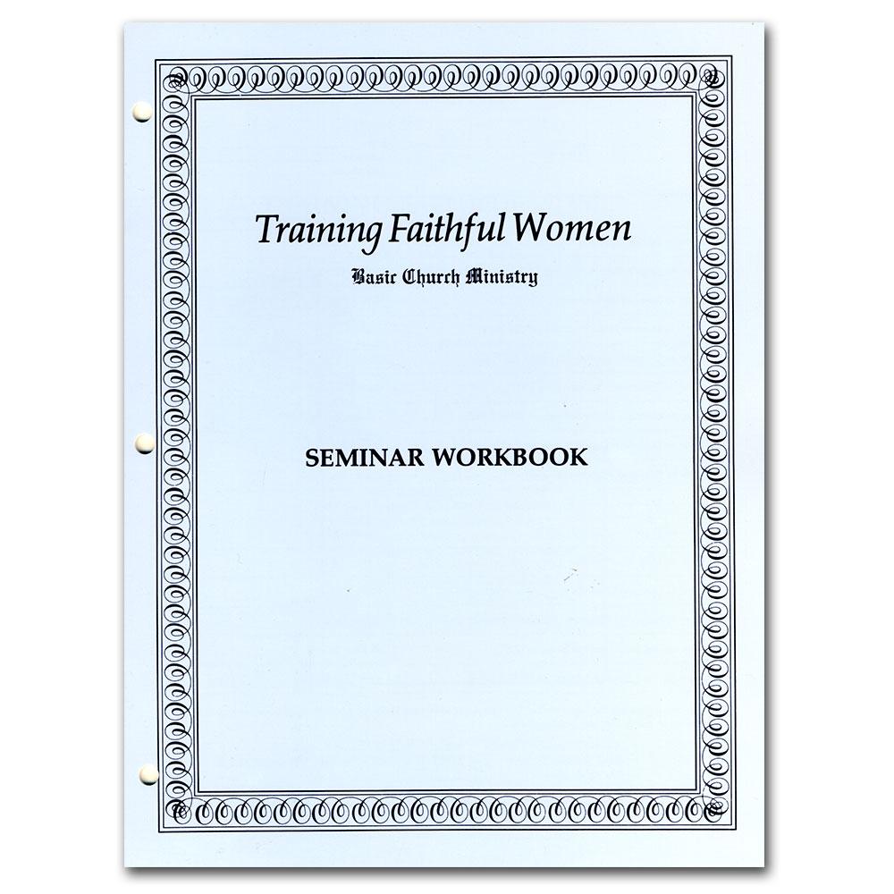 Workbooks christian workbooks for women : IBLP Online Store: Training Faithful Women Workbook