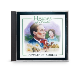 Heroes of Faith: Oswald Chambers Audiobook