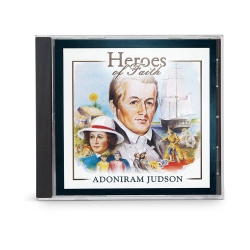 Heroes of Faith: Adoniram Judson Audiobook