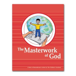 The Masterwork of God (Student's Book of Remembrance)