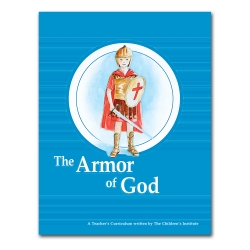 The Armor of God (Teacher's Curriculum)
