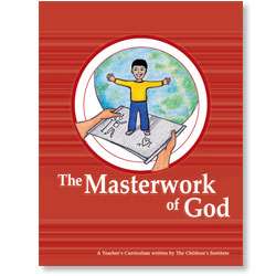 The Masterwork of God (Teacher's Curriculum)
