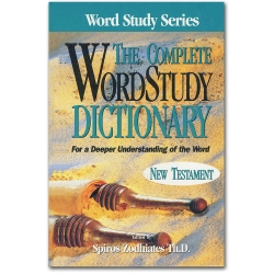 Complete Word Study Dictionary of the New Testament