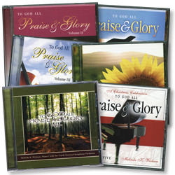 To God All Praise and Glory,  Volumes 1 - 6 (CD Set)