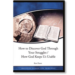 How to Discover God Through Our Struggles/ How God Keeps Us Usable