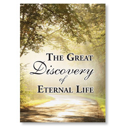 The Great Discovery of Eternal Life