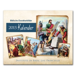 Biblical Character Illustrated 2015 Calendar <b>(German)</b>
