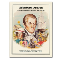 Heroes of Faith - Adoniram Judson