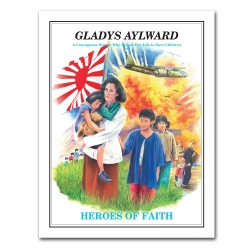 Heroes of Faith - Gladys Aylward