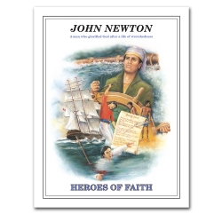 Heroes of Faith - John Newton