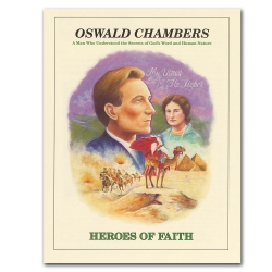 Heroes of Faith - Oswald Chambers