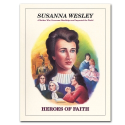 Heroes of Faith - Susanna Wesley