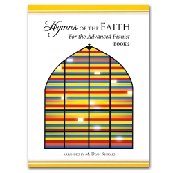Hymns of the Faith for the Advanced Pianist, Book II