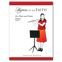 Hymns of the Faith For Flute and Piano, Book 1