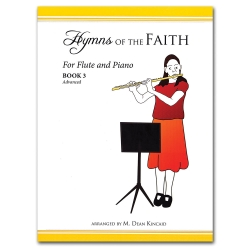 Hymns of the Faith for Flute and Piano, Book 3