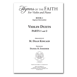Hymns of the Faith for Violin and Piano Book 1 (Supplement)