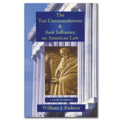 The Ten Commandments and Their Influence On American Law
