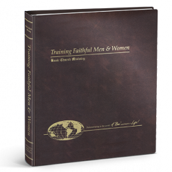 Training Faithful Men and Women Binder