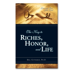 The Key to Riches, Honor, and Life