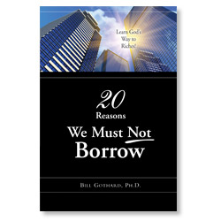 20 Reasons We Must Not Borrrow