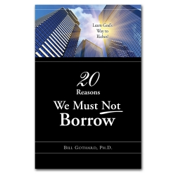 20 Reasons We Must Not Borrow