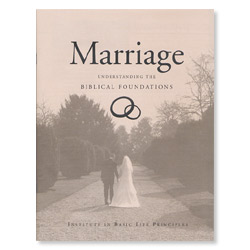 Marriage: Understanding the Biblical Foundations