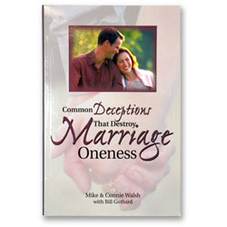 Common Deceptions That Destroy Marriage Oneness