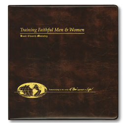 Training Faithful Men and Women Notebook